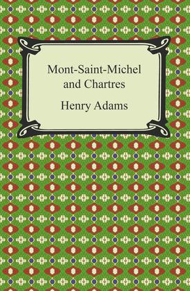 Mont-Saint-Michel and Chartres