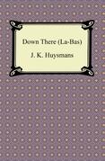 Down There (La-Bas)