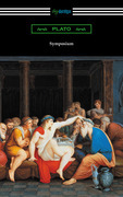 Symposium (Translated with an Introduction by Benjamin Jowett and a Preface by Friedrich Schleiermacher)