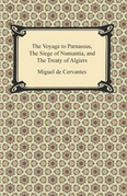 The Voyage to Parnassus, The Siege of Numantia, and The Treaty of Algiers