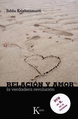 Relacion y amor: La verdadera revolucion
