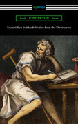 Enchiridion (with a Selection from the Discourses) [Translated by George Long with an Introduction by T. W. Rolleston]