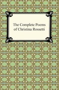 The Complete Poems of Christina Rossetti