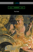 The Iliad (Translated into verse by Alexander Pope with an Introduction and notes by Theodore Alois Buckley)