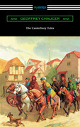 The Canterbury Tales (Annotated with a Preface by D. Laing Purves)