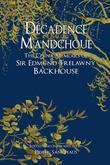 Décadence Mandchoue: The China Memoirs of Edmund Trelawny Backhouse