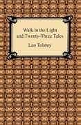 Walk in the Light and Twenty-Three Tales
