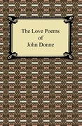 The Love Poems of John Donne