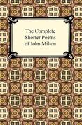 The Complete Shorter Poems of John Milton