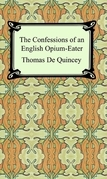 The Confessions of an English Opium-Eater
