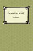Letters from a Stoic (The Epistles of Seneca)