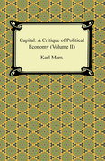 Capital: A Critique of Political Economy (Volume II)