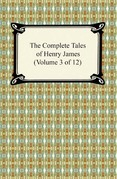 The Complete Tales of Henry James (Volume 3 of 12)