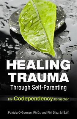 Healing Trauma Through Self-Parenting