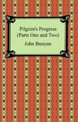 Pilgrim's Progress (Parts One and Two)