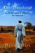 The Translator: A Tribesman's Memoir of Darfur