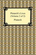Plutarch's Lives (Volume 2 of 2)