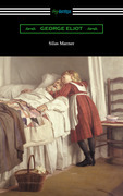 Silas Marner (with an Introduction by Esther Wood)