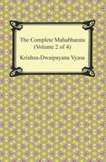 The Complete Mahabharata (Volume 2 of 4, Books 4 to 7)