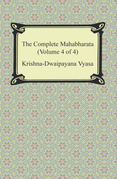 The Complete Mahabharata (Volume 4 of 4, Books 13 to 18)