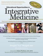 Educational Opportunities in Integrative Medicine: The A to Z Healing Arts Guide and Professional Resource Directory