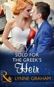 Sold For The Greek's Heir (Mills & Boon Modern) (Brides for the Taking, Book 3)