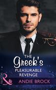The Greek's Pleasurable Revenge (Mills & Boon Modern) (Secret Heirs of Billionaires, Book 8)