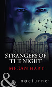 Strangers of the Night: Touched by Passion / Passion in Disguise / Unexpected Passion (Mills & Boon Nocturne)