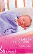 A Baby On His Doorstep (Mills & Boon Cherish)