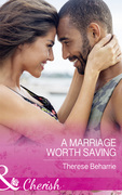 A Marriage Worth Saving (Mills & Boon Cherish)