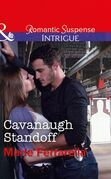 Cavanaugh Standoff (Mills & Boon Intrigue) (Cavanaugh Justice, Book 35)