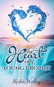Heart Of A Young Prophet