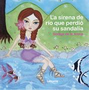 La sirena de río que perdió su sandalia
