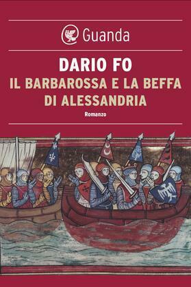 Il Barbarossa e la beffa di Alessandria