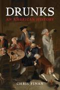 Drunks: An American History