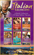 The Italian Bachelors Collection (Mills & Boon e-Book Collections)