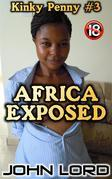 Africa Exposed - Kinky Penny #3