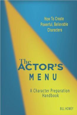 The Actor's Menu: A Character Preparation Handbook