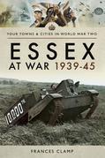 Essex at War 1939-45