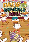 Drew the Dancing Duck