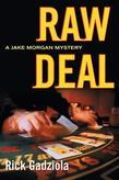 Raw Deal: A Jake Morgan Mystery
