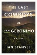The Last Cowboys of San Geronimo