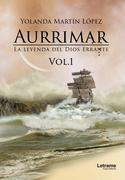 Aurrimar. La leyenda del Dios Errante vol.1