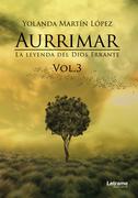 Aurrimar. La leyenda del Dios Errante vol.3