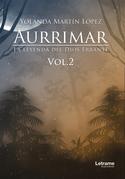 Aurrimar. La leyenda del Dios Errante vol.2