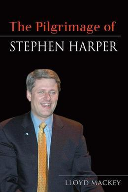 The Pilgrimage of Stephen Harper: The Case for Collaborative Governance
