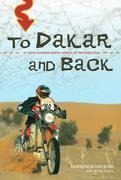 To Dakar and Back: 21 Days Across North Africa by Motorcycle