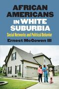 African Americans in White Suburbia: Social Networks and Political Behavior