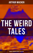 THE WEIRD TALES - Horror & Macabre Ultimate Collection