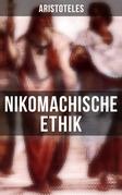 Nikomachische Ethik - Gesamtausgabe